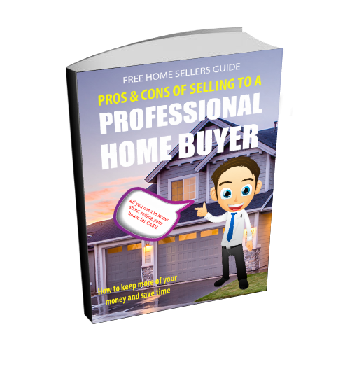 Home Sellers Guide to selling to a professional home buyer